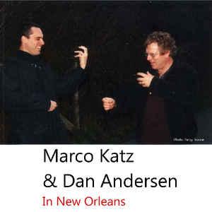 Marco Katz & Dan Andersen | In New Orleans
