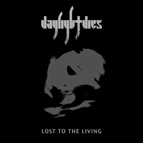 Daylight Dies | Lost to the Living