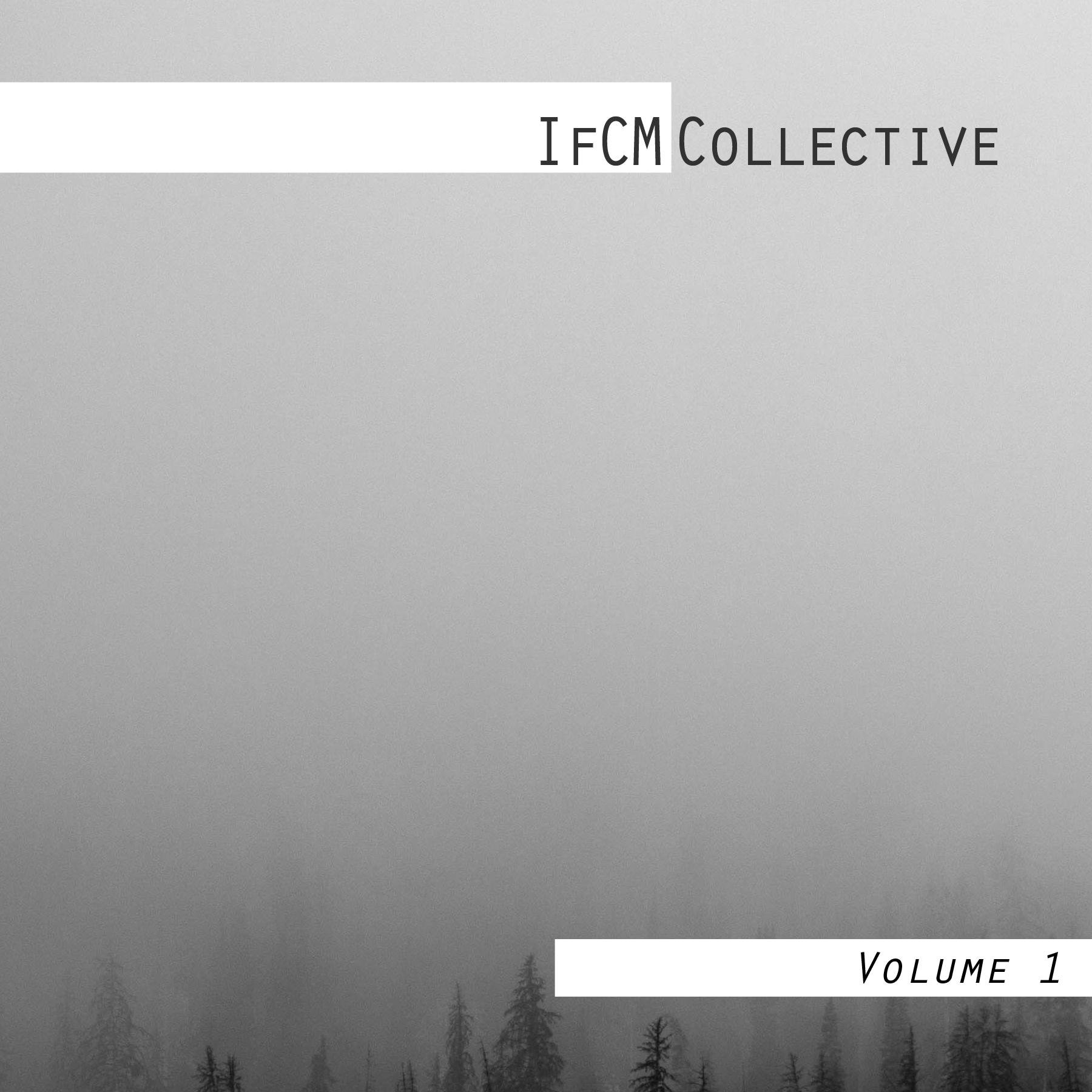IfCM Collective | Volume 1