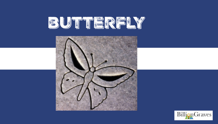 Butterfly - Butterflies are the symbol of resurrection. Just as caterpillars change into winged creatures that launch into flight, the deceased will rise from the grave, changing into a new being.
