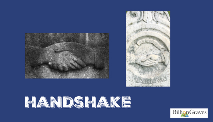 Handshake - The origin of the handshake dates back to 4th or 5th century in Greece. It signified a token of peace, as the hand was extended without weapons. The shaking up and down may even have been a means of verifying that there was not a dagger or knife up the other's sleeve.In ancient Rome, handshakes were a symbol of loyalty and friendship. Clasped hands were even stamped on Roman coins.Handshakes also denote that a person's word is their bond, a giving of sacred trust.In the case of gravestone symbolism, handshakes can mean a final farewell or eternal bond between the living and the dead. Clasped hands were sometimes meant to portray the link between a married couple. Other times a handshake indicated God reaching out for the deceased to bring them into his presence.