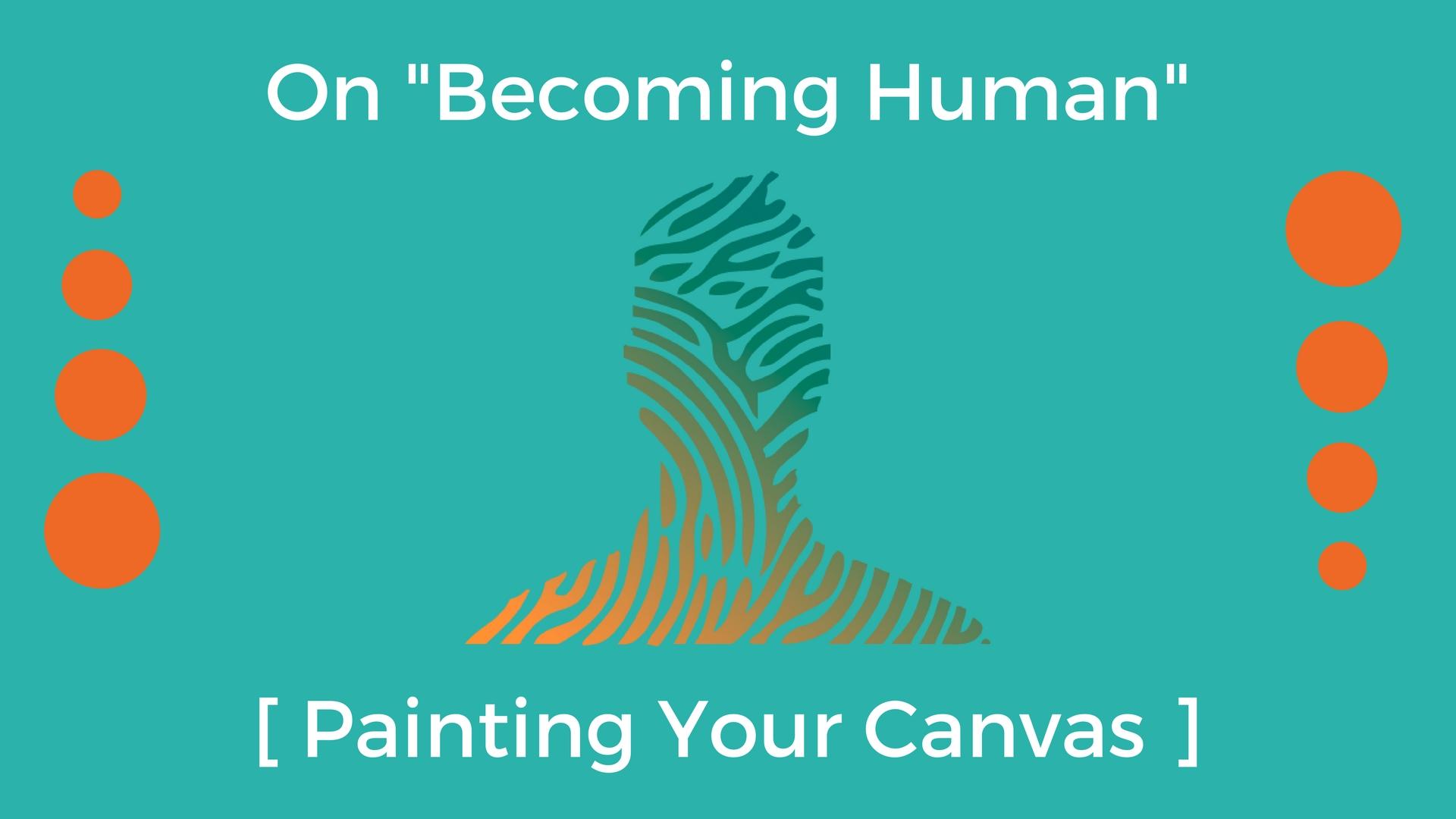On -Becoming Human-.jpg