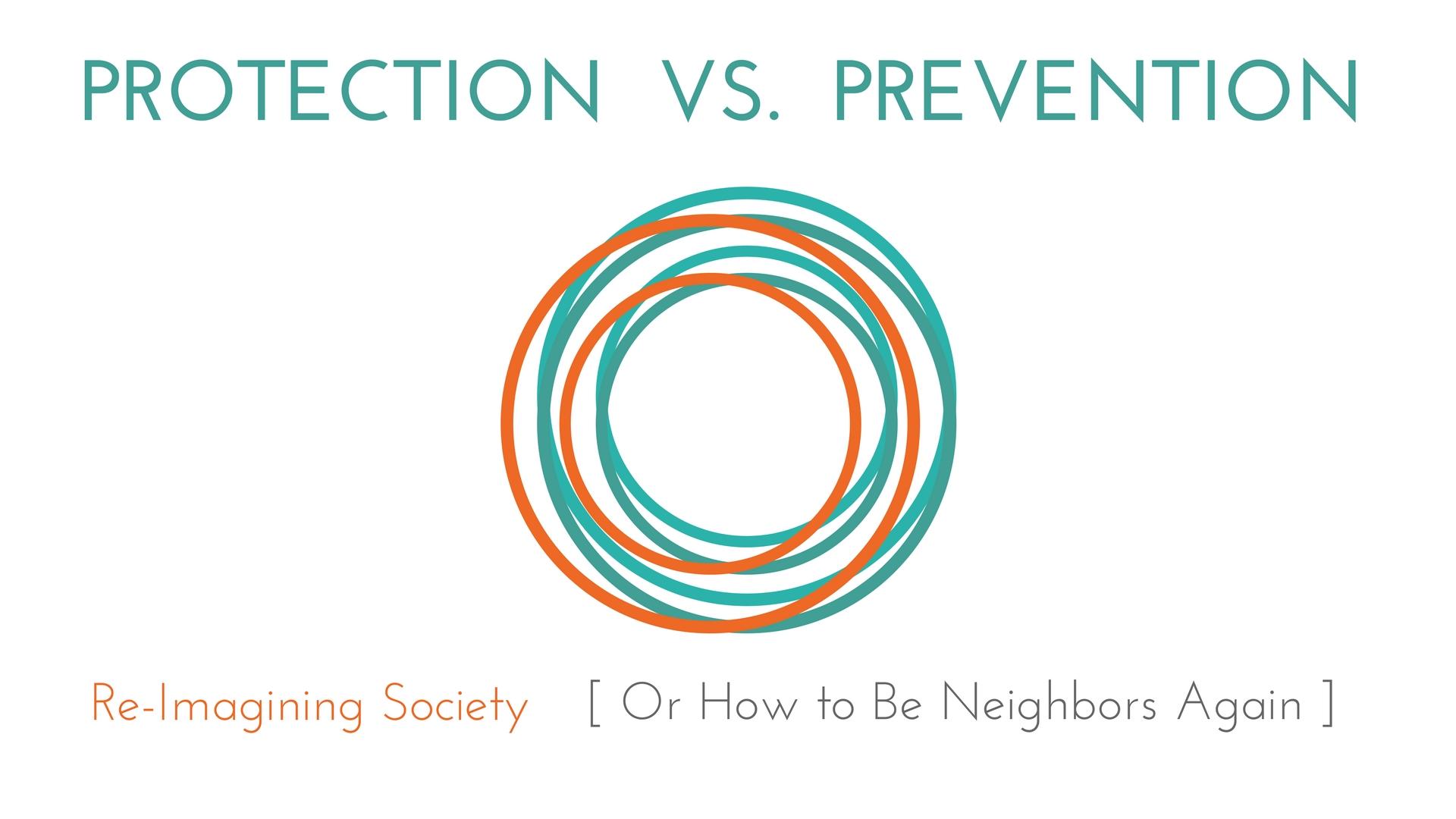 Protection Vs. Prevention.jpg