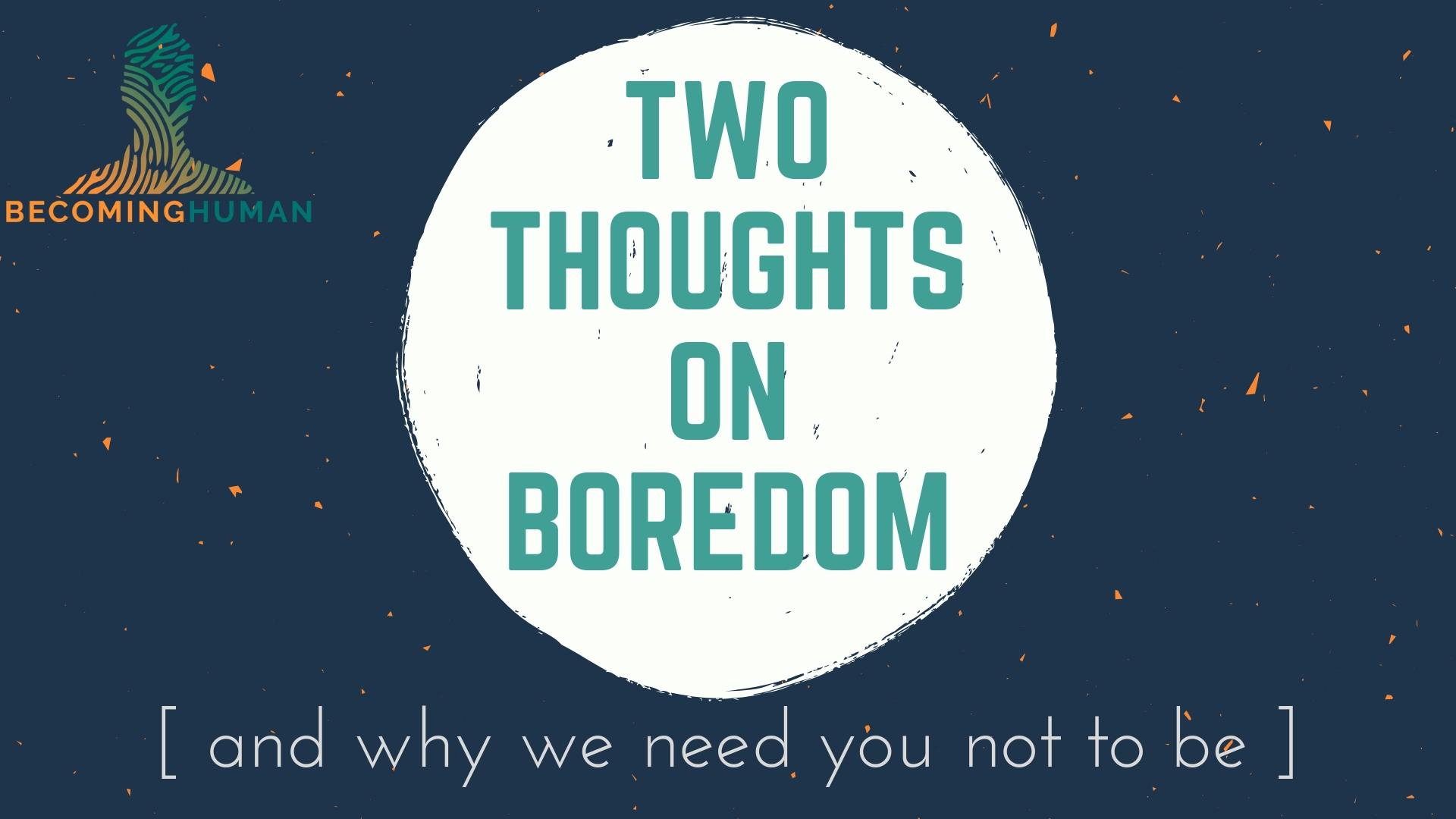 Two Thoughts on Boredom.jpg