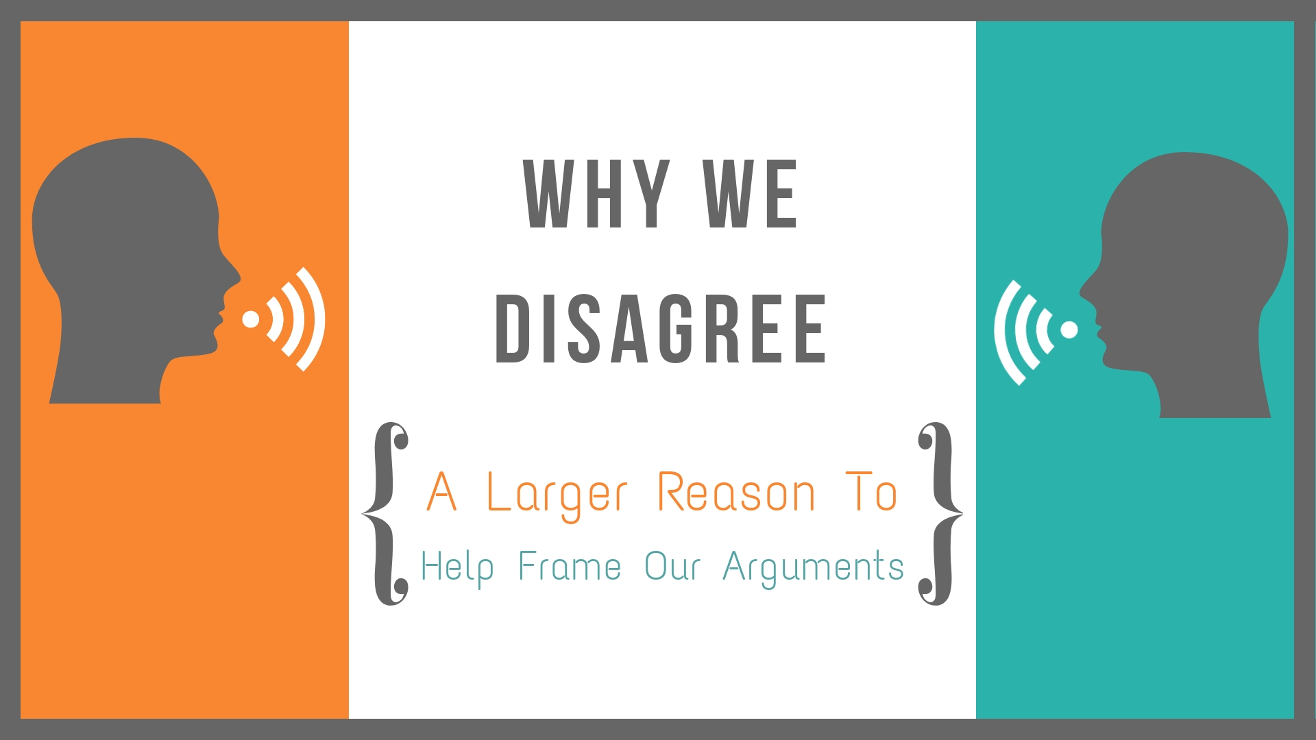3 Reasons We Might Disagree (1).jpg