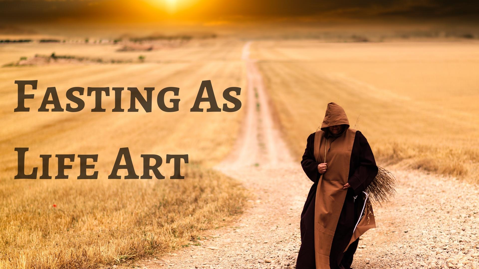Fasting As Life Art.jpg