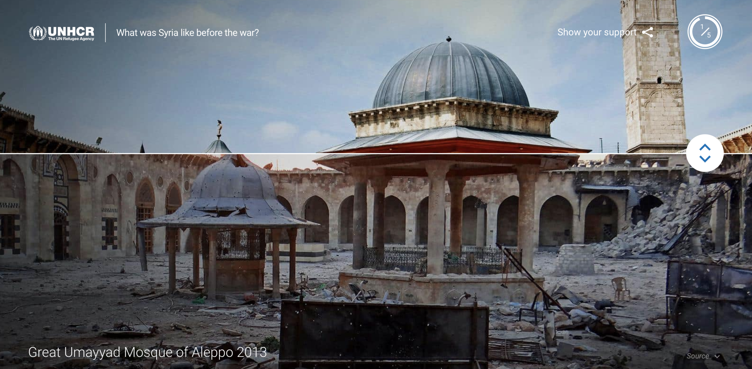 Simple, stark visuals.  Real images  showcased insurmountable change affecting the region, as this sliding image comparing the Grand Umayaad Mosque of Aleppo in 2013 v. before the war.Visitors controlled their experience so they could see the devastation and impact of the crisis over time.