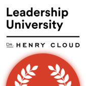 - Leadership UniversityHenry Cloud inspires leaders with best thinking.