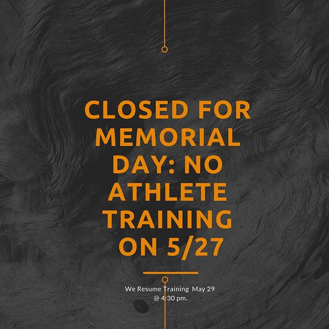 No training on memorial day. Enjoy your families. #180physiqueathletics #180physique