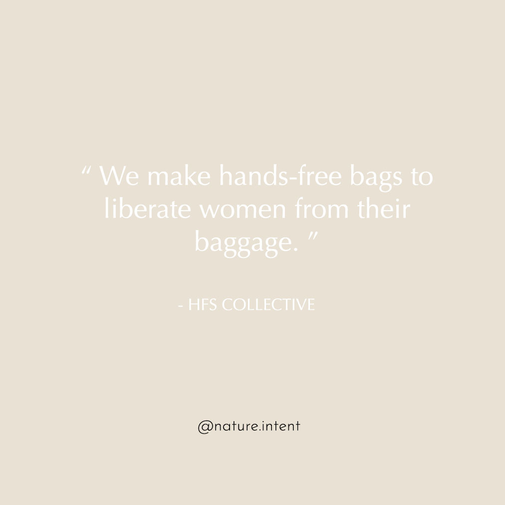 Hand Free Bags to Liberate Women | HFS Collective