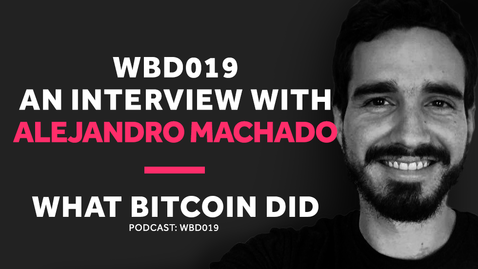 WBD019 - Alejandro Machado Interview.png