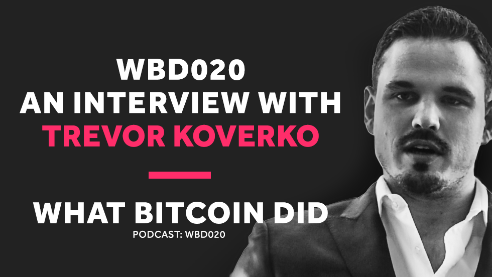 WBD020 - Interview with Trevor Koverko.png