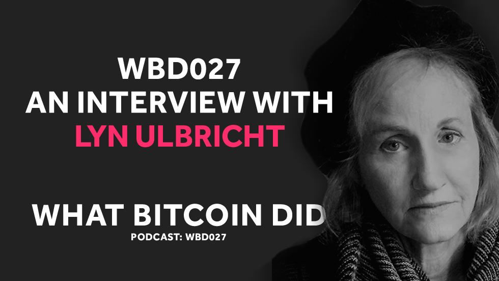 WBD027 - Interview with Lyn Ulbricht.png