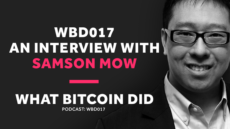 Why Small Blocks are Important for Bitcoin     WBD017 - MAY 18, 2018