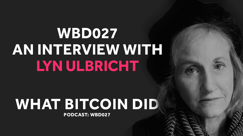 The Supreme Courts Denial of Ross Ulbricht's Petition     WBD027 - JULY 27, 2018