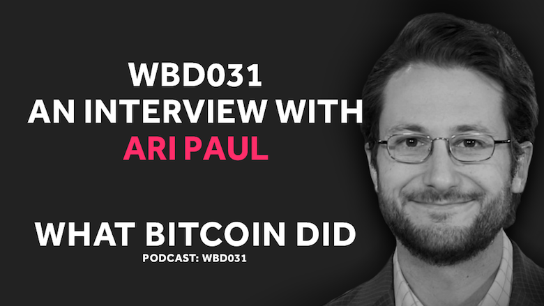 The Fat Protocol Thesis and Product/Market Fit in Crypto     WBD031 - AUGUST 24, 2018