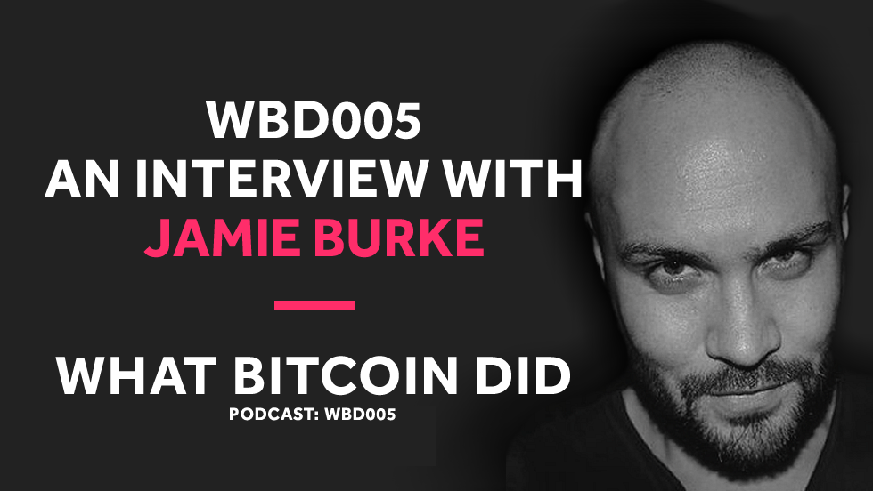 WBD005 - Interview with Jamie Burke - Home small.png