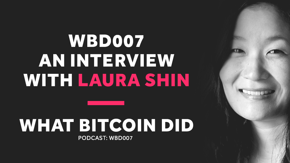 Becoming a Crypto Journalist     WBD007 - MARCH 8, 2018