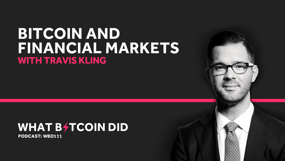 Travis Kling on Bitcoin's Relationship with Financial Markets   MAY 28, 2019