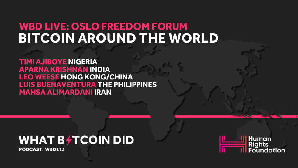 WBD Live: Bitcoin Around the World Panel at The Oslo Freedom Forum     JUNE 9, 2019