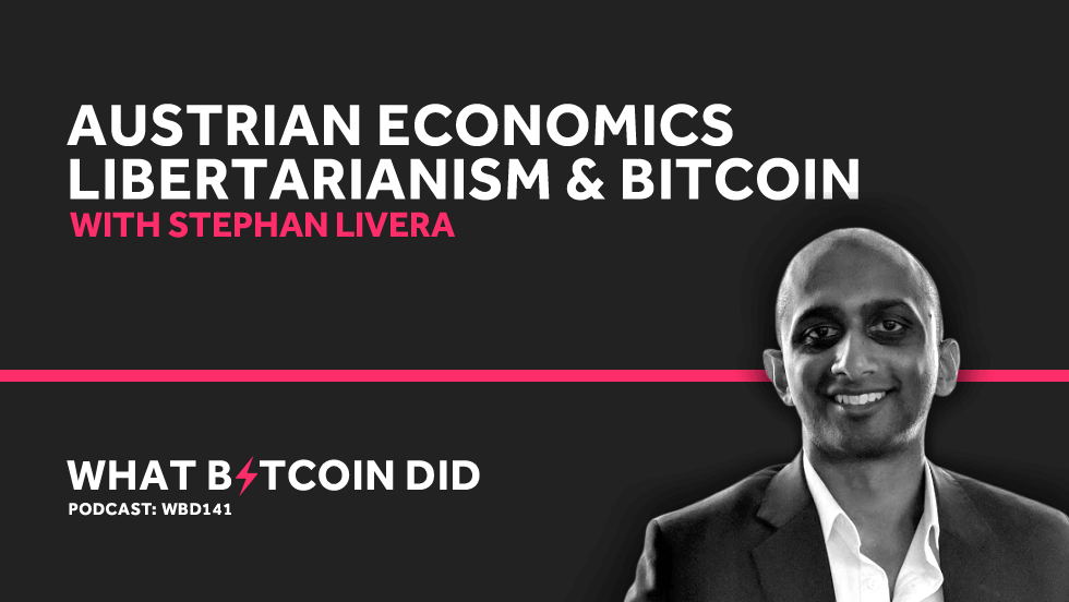 Stephan Livera on Austrian Economics, Libertarianism and Bitcoin     AUGUST 23, 2019