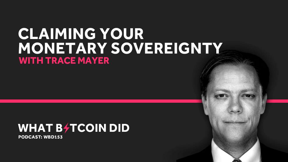 WBD153 - Interview with Trace Mayer (Banner).png