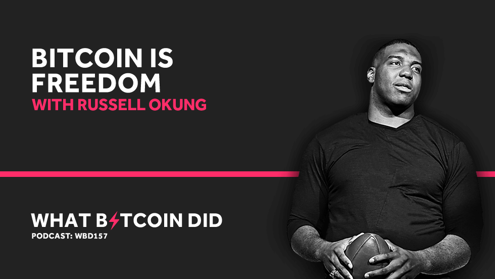 Bitcoin is Freedom with Russell Okung     OCTOBER 13, 2019