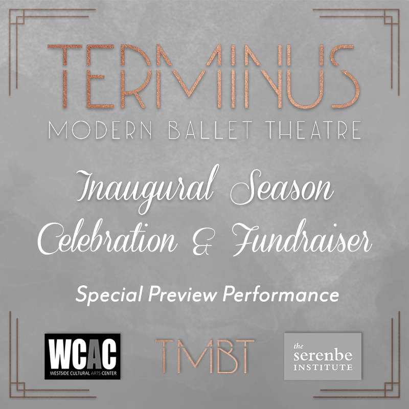 You're invited! - Terminus Modern Ballet Theatre cordially invites you to our Inaugural Season Celebration and Fundraiser Party on Thursday, September 7th. Join us in launching TMBT into an incredible debut season!Fall Season Announcement | Special Preview PerformanceCocktail Attire | Valet ServiceHeavy Hors D'oeuvres | Open BarLive Music and Dancing | Exclusive TMBT Merchandise