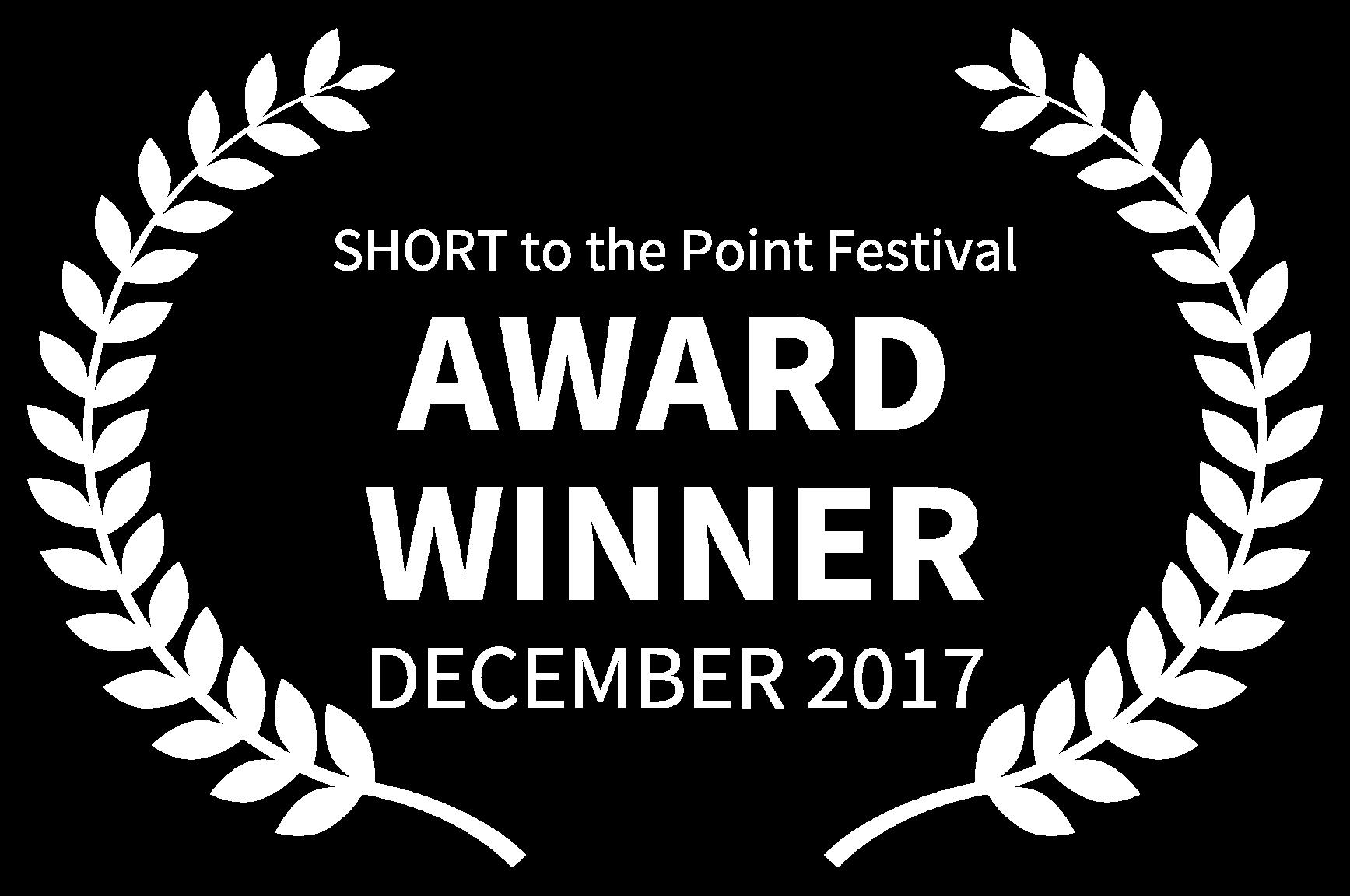 SHORT to the Point Festival - AWARD WINNER - DECEMBER 2017 (2).png