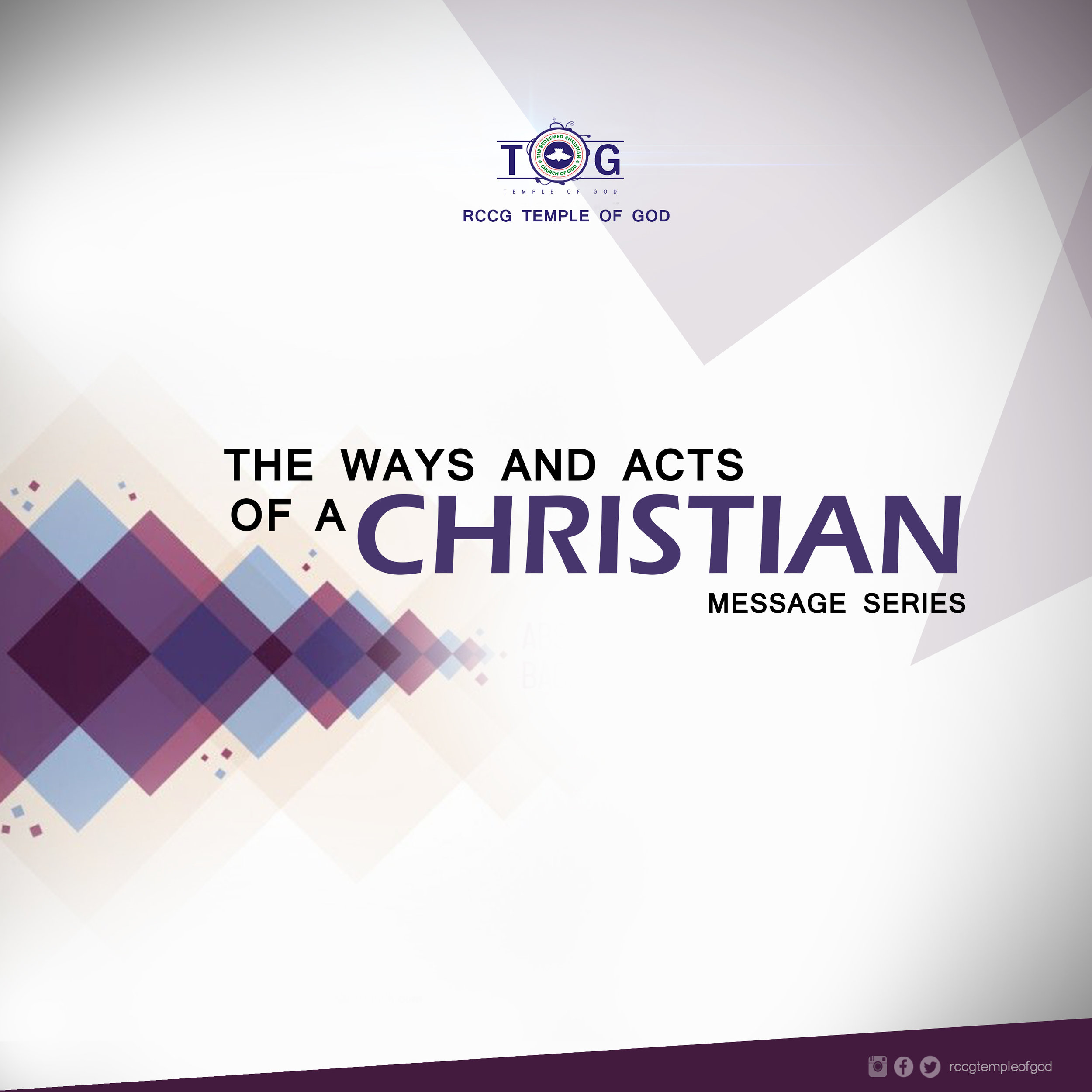 THE WAYS AND ACTS OF CHRISTIANS SERIES (JULY, 2017) -