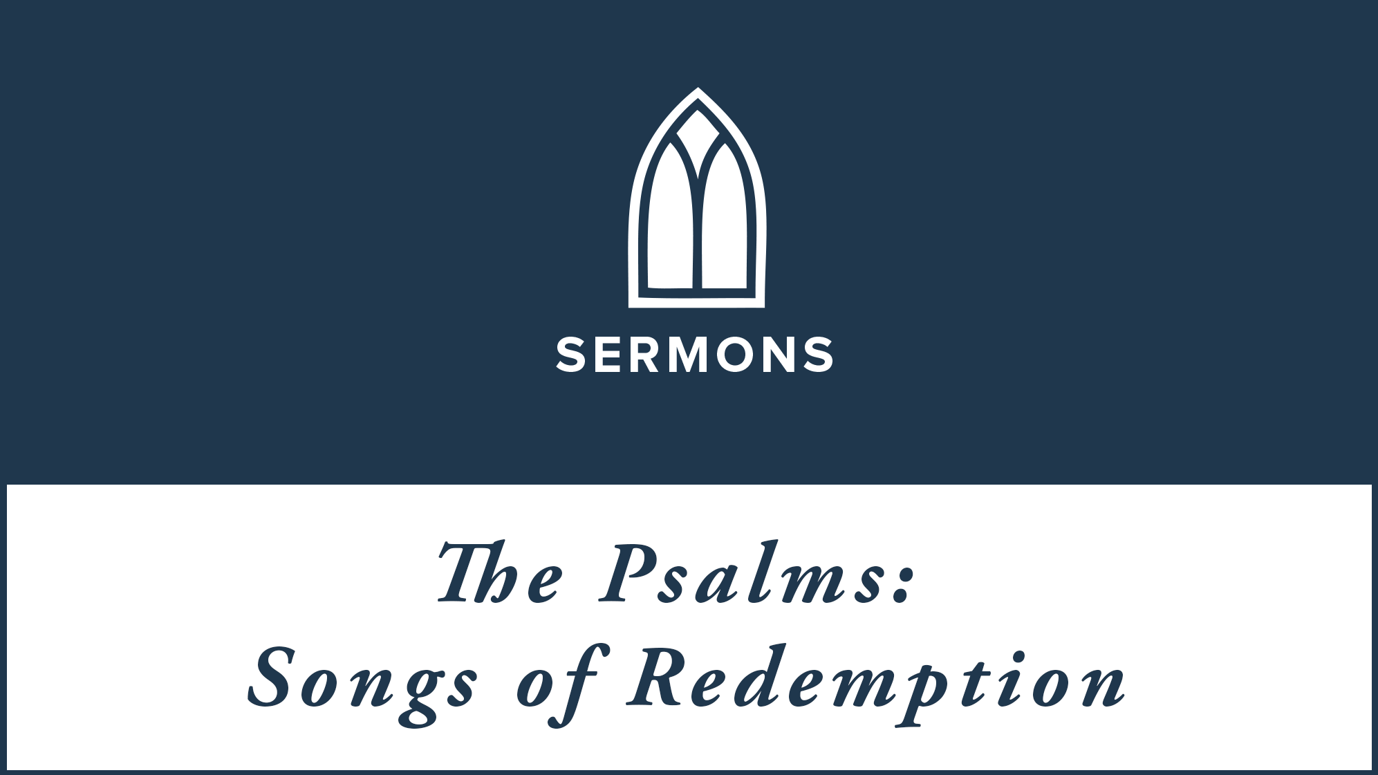 Psalms-Songs-of-Redemption-16x9.png