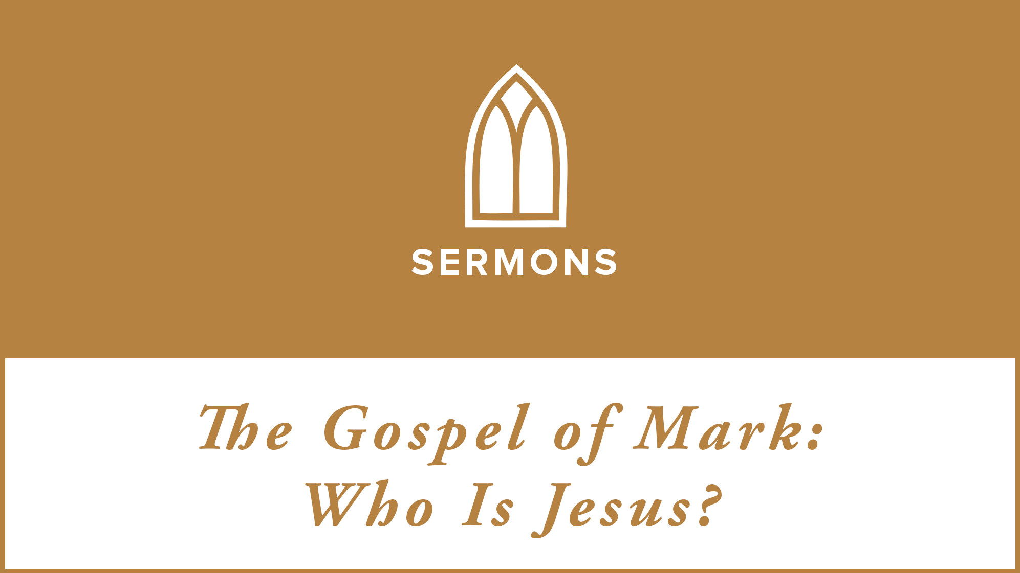 Mark-Who is jesus-16x9.png