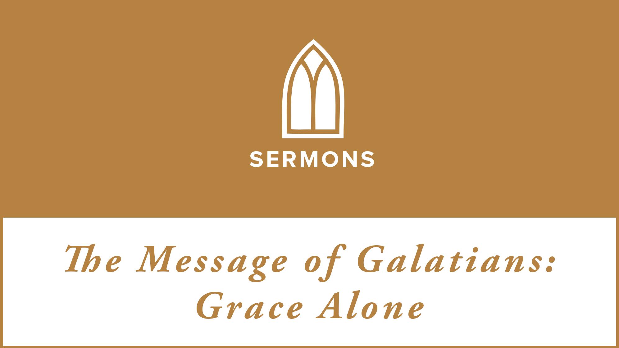 Galatians-Grace-Alone-16x9.png