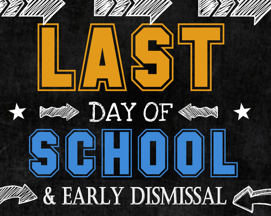 Last Day of School Early Dismissal.png