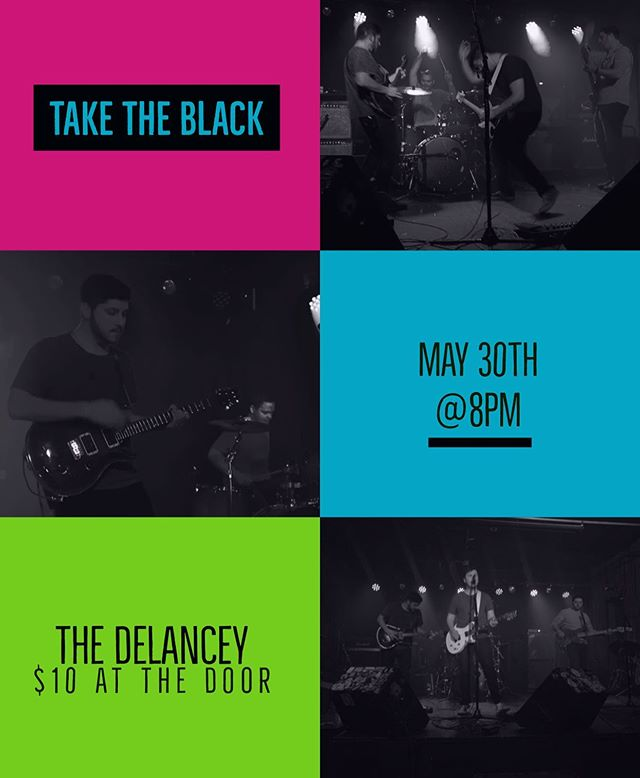 Come hang out with Take the Black Thursday, May 30th at the Delancey 8pm! ... . . #taketheblack #rock #pop #music #musician #spotifyplaylist #writersofinstagram #new #nyc #newyork #guitar #guitarist #drums #sing #song #singer #newyorkcity #thedelancey #party #toodrunktoplaywell #basstomouth #sparkpost #adobe
