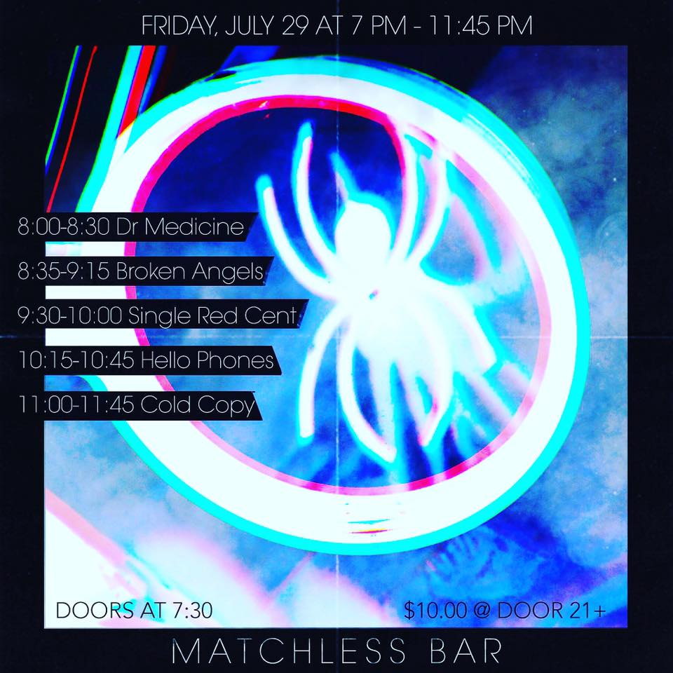 07/29/16 Bar Matchless 8pm