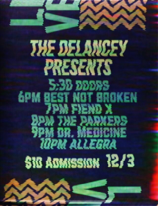 12/3 The Delancey 9pm