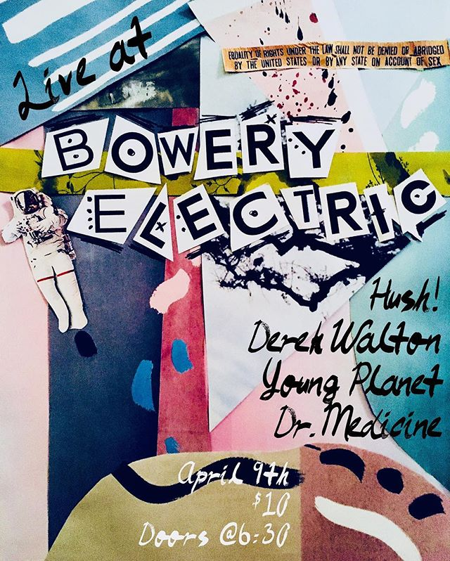 April 9th, come see us perform malpractice all over the stage of @theboweryelectric with some of the coolest musicians ever. $8 pre sale tickets in the link above! flyer: @shitsiennamakes #theboweryelectric #drmedicine