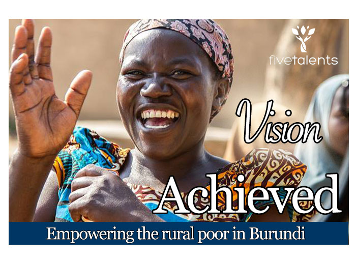 This gift supports ministry in Burundi, where Five Talents serves over 45,000 members through financial literacy, community savings, and business development.  Your support empowers new members with tools to save, develop, and grow small businesses. This enables parents to provide education, healthier food, and a brighter future for their families.