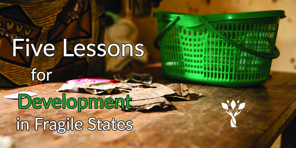 Five Lessons for Development in Fragile States