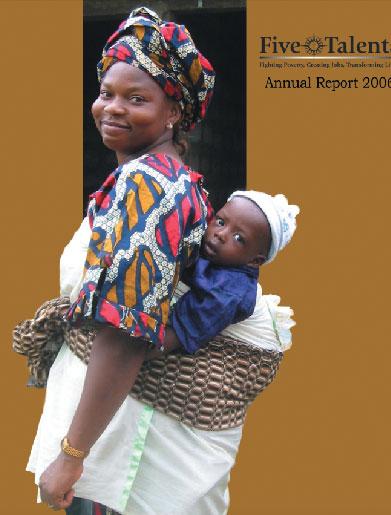 Five Talents 2006 Annual Report