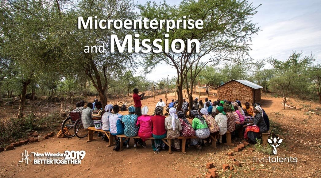 Microenterprise and Mission at New Wineskins Global Mission Conference