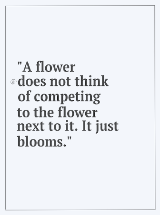 Copy of A flower does not think..