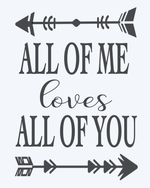 Copy of All of me loves all of you