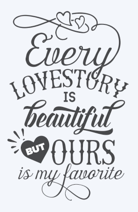 Copy of Every Love Story is beautiful..