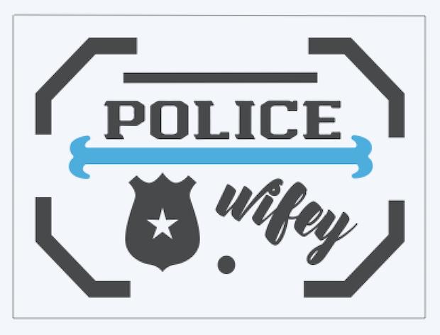 Copy of Police Wifey