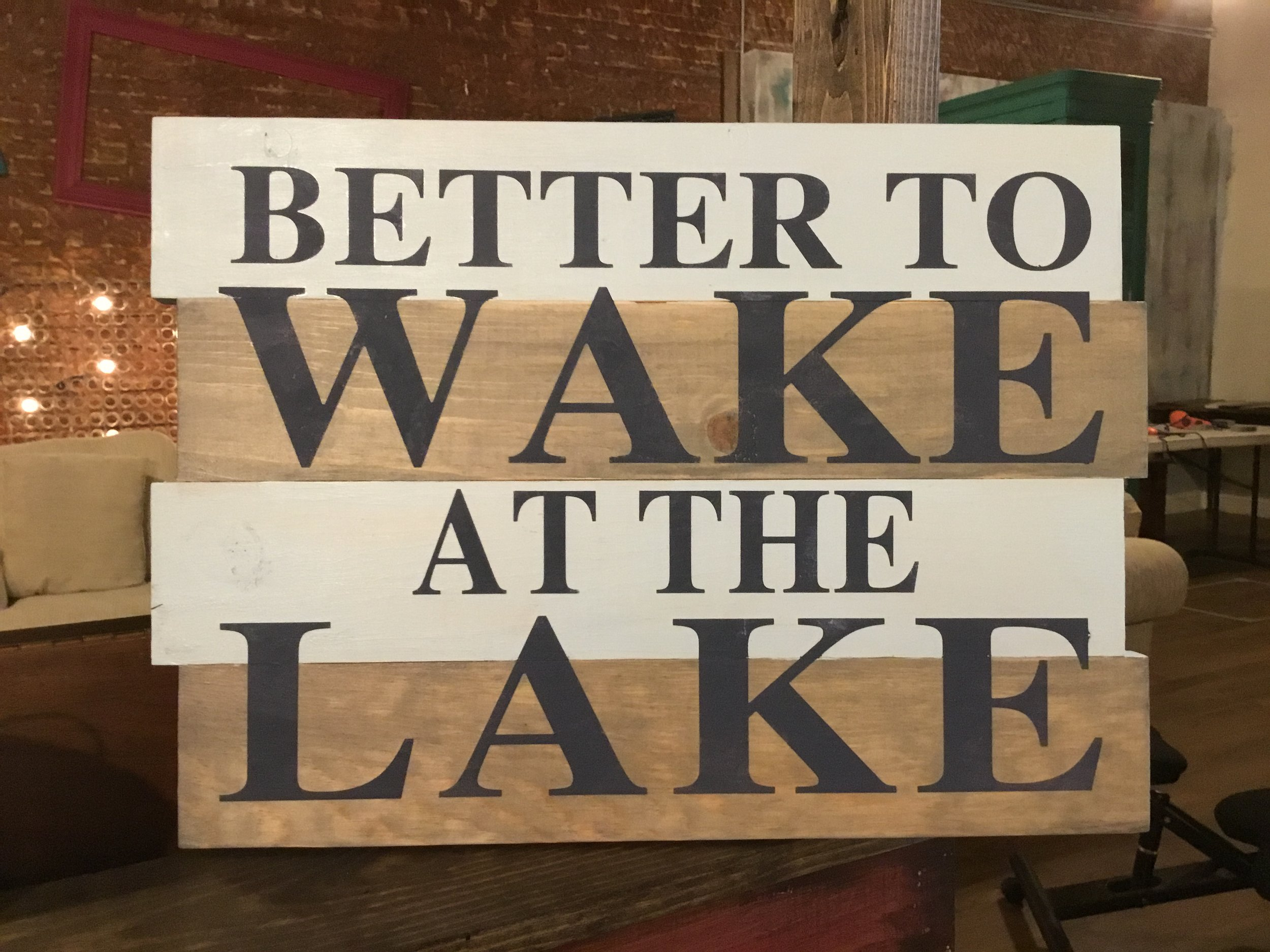 Better to wake at the Lake