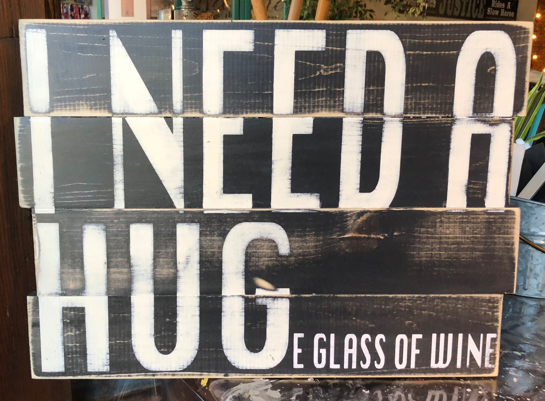 I need a Huge glass of Wine