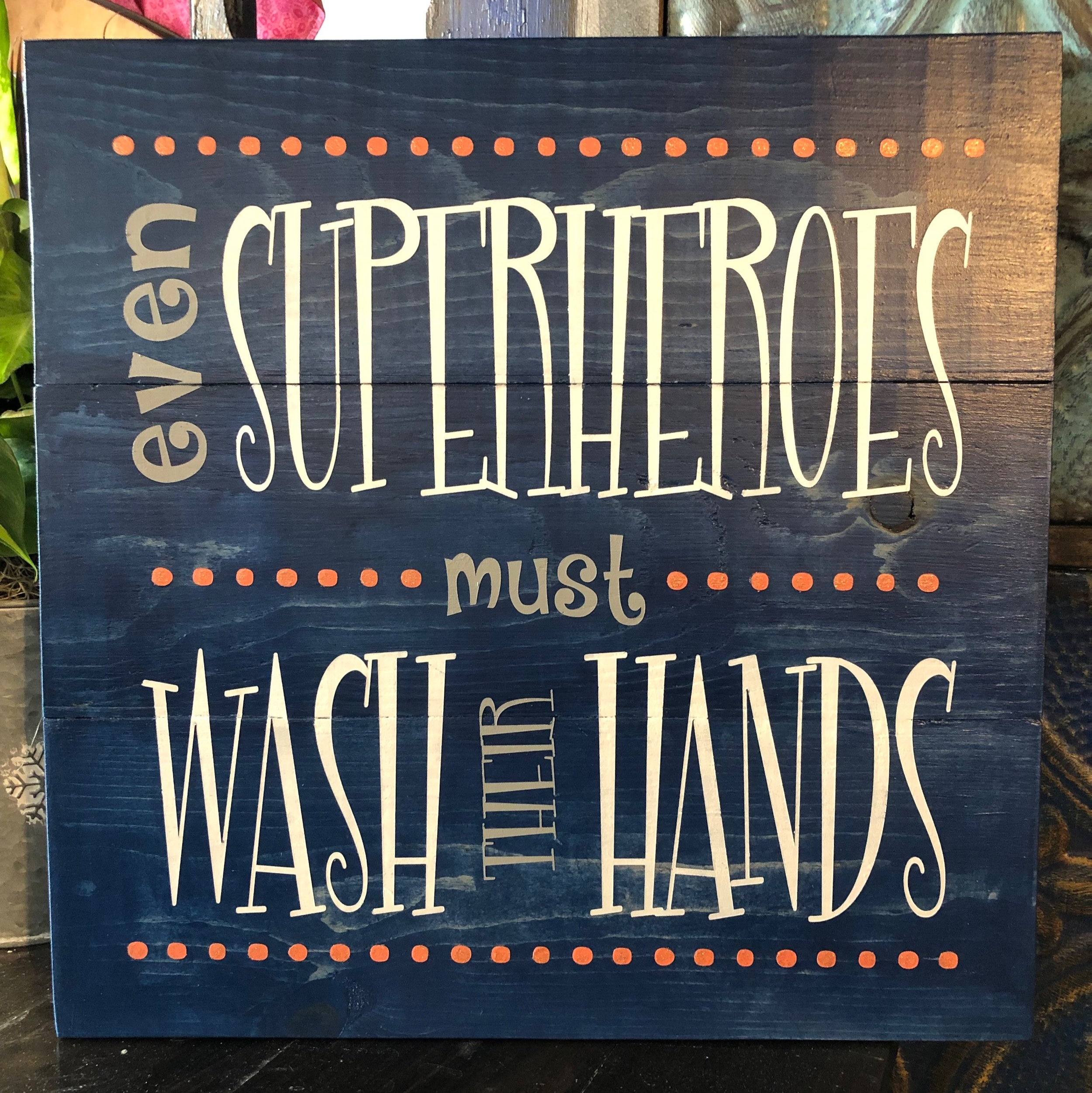 Even Superhero's wash their hands