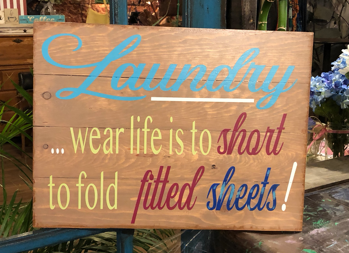 Laundry, where life is too short..